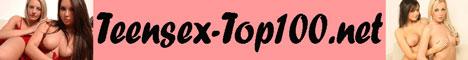 Teensex-Top100.net - die Topliste f�r geilen Teensex